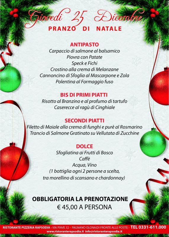 Primi Piatti Per Menu Di Natale.Pranzo Di Natale Al Rapsodia Giovedi 25 Dicembre 2014